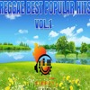 Reggae Best Popular Hits Vol 1 Beres,Sanchez,Frankie P,Chronixx,Sizzla,Tarrus Riley,Jah Cure+more