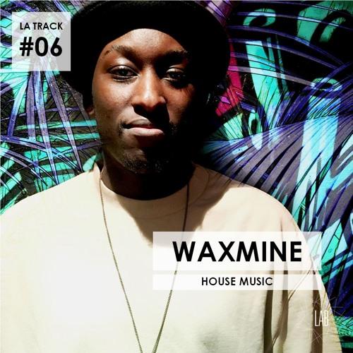 La Track #6 - Waxmine | LAB Festival 2018