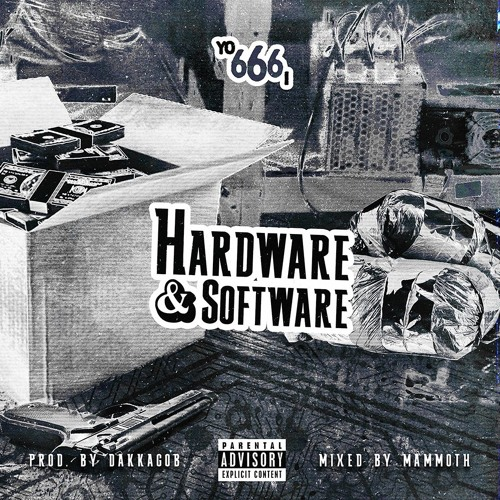 hardware & software  **prod. by dakkagob // mixed by mammoth**