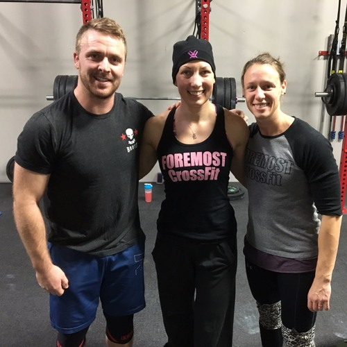 Get Up Nation Podcast Episode 3 Guest: Renee Parks at Foremost Crossfit