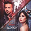 Luis Fonsi, Demi Lovato - Échame La Culpa (Iván GP Edit)