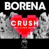 Download VMR014 : Borena - Crush (Original Mix) Mp3
