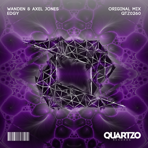 Wanden & Axel Jones - Edgy (OUT NOW!) [FREE]