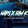 Naps Ft. Rim'K  Le Sens Des Affaires