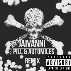 Pill & Automobiles Remix FI REAL