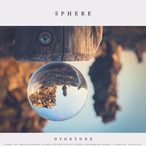 A020: Otoktone - Sphere [Techno | Electronic]