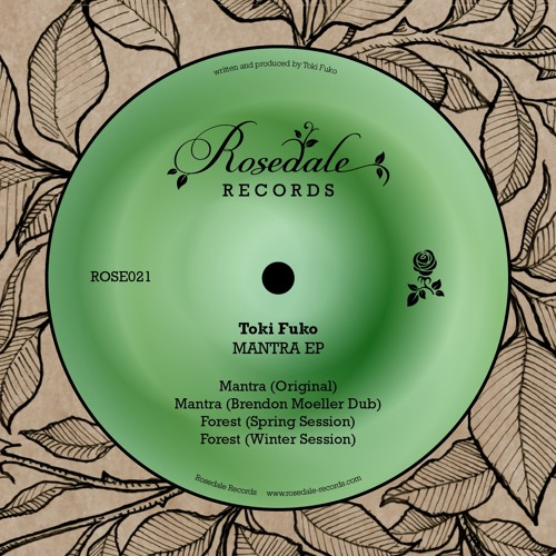 ROSE021 Toki Fuko - Mantra EP (With Brendon Moeller Dub)
