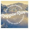 REGGAE RIVER VOL.2 - MIXTAPE 2017