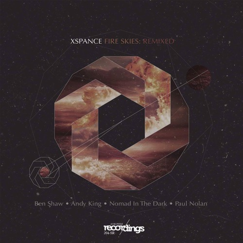 Xspance - Fire Skies {Paul Nolan Remix} Stripped Recordings