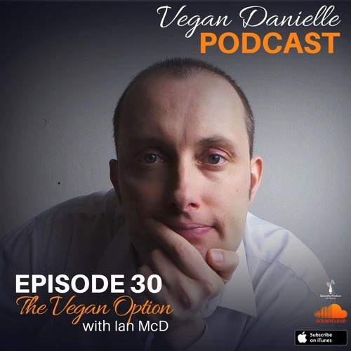 Episode 30 - The Vegan Option