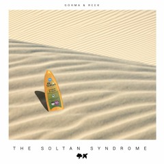 Gohma & ReeK - The Soltan Syndrome