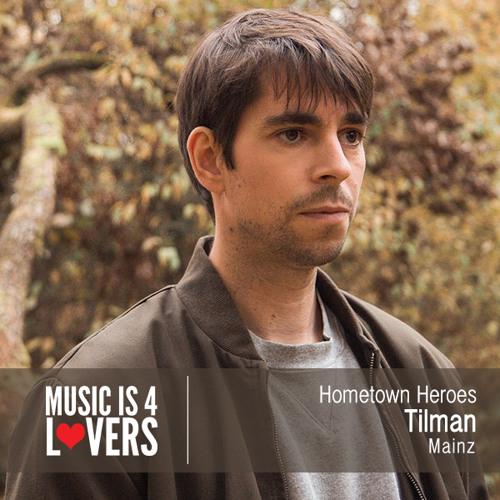 Hometown Heroes: Tilman from Mainz [Musicis4Lovers.com]