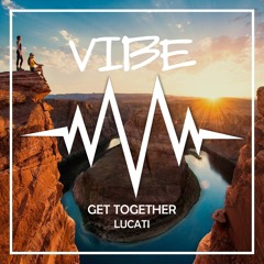 Lucati - Get Together