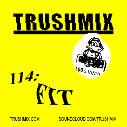 Trushmix 114: FIT Siegel