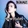 Dua Lipa - New Rules - (Make Live Remix) Free Download