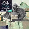 P!nk - Beautiful Trauma (KUST Remix)