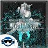 Pegboard Nerds & Quiet Disorder - Move That Body (not sorry & Wild Boyz! Remix)[FREE DOWNLOAD]