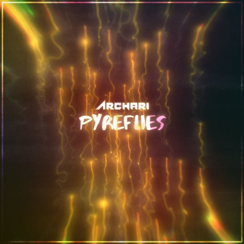 Archari - Pyreflies