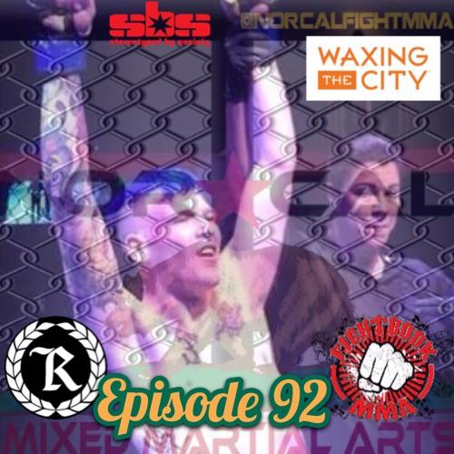 Episode 92: @norcalfightmma Podcast Featuring Michael Humphrey (@BeastModeMicha1)