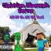 Christian Minecraft Server ft. Lil Uzi Vert & HiLLBiLLy