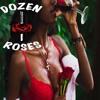 Dozen Roses - Freak In The Night