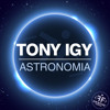 Tony Igy - Astronomia (Antonio Mendez Reconstruction 2k17) | DOWNLOAD FREE CLICK BUY |