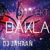 DJ DAKLA (BANDISH PROJEKT) mix by DJ JAHAAN