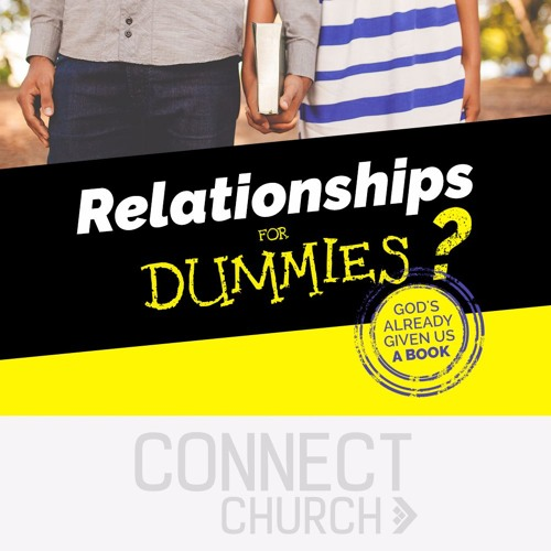 Relationships for Dummies? - Friends