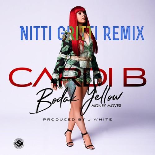 Cardi B - Bodak Yellow (Nitti Gritti Remix)