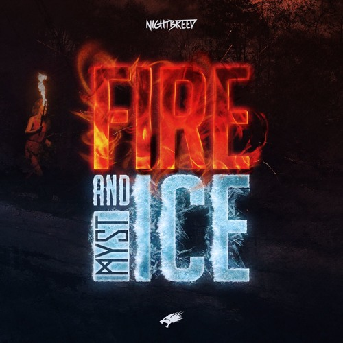 MYST - Fire And Ice (OUT NOW!)