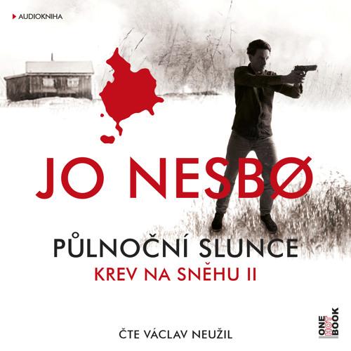 Jo Nesbø - Půlnoční slunce - Krev na sněhu II. / čte Václav Neužil - demo - OneHotBook