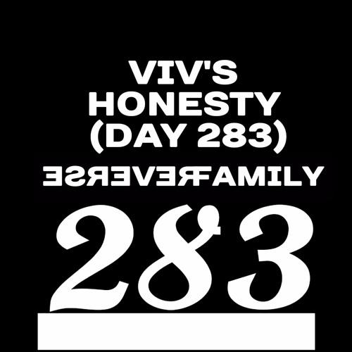 Viv's honesty (day 283)