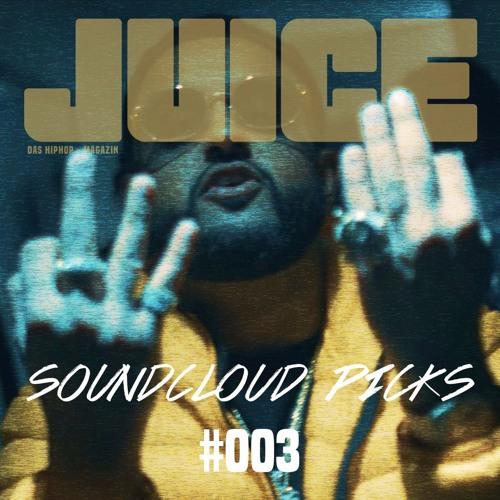JUICE Soundcloud Picks #003