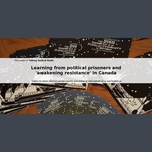 """Learning from political prisoners and """"awakening resistance"""" in Canada"""