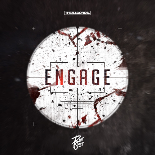 Riot Shift - Engage (THER - 228)