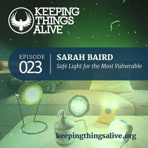023 Sarah Baird - Safe Light for the Most Vulnerable