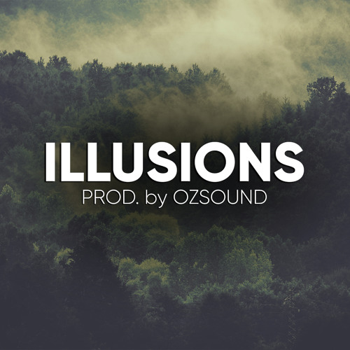 OZSOUND - Illusions [SMOOTH TRAP BEAT] MP3 Free No Copyright