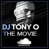 DJ TONY O The movie (Original Mix)!!!!! FREE DOWNLOAD !!!!!