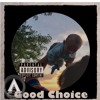 Blind - Choice (Prod. VLitty)(All In My Head)