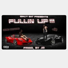 Head Huncho x J2- Pullin Up (Official Audio)
