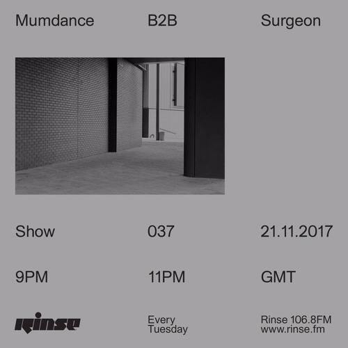 Mumdance B2B Surgeon - 21st November 2017