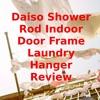 Daiso Shower Rod Indoor Door Frame Laundry Hanger Review