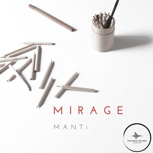 MANTi - Mirage