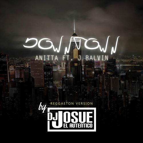 Baixar ANITTA Ft. J BALVIN - Downtown (Reggaeton 90Bpm) By DJ JOSUE