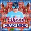 CRAZY MIND DJ RUSS0 2017