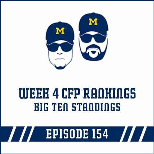 Week 4 CFP Rankings & B1G Standings: Episode 154