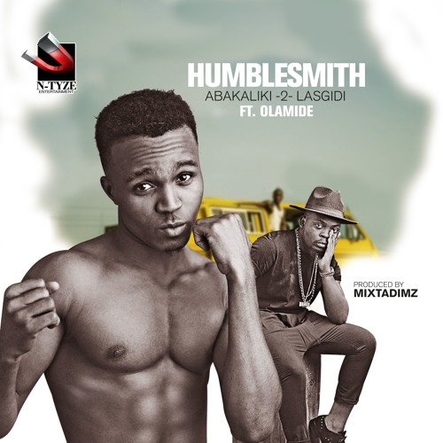 Humblesmith ft Olamide - Abakaliki 2 Lasgidi