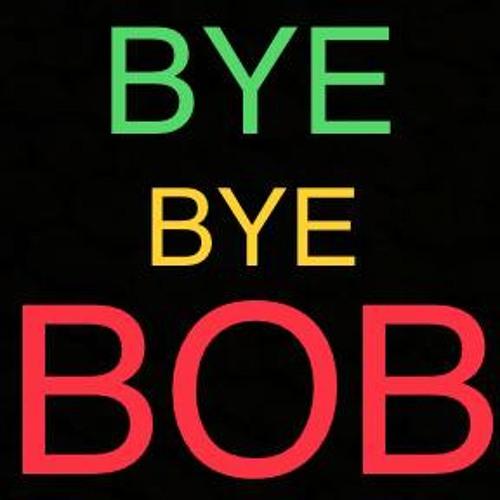 BYE BYE BOB - O.G. MOMz
