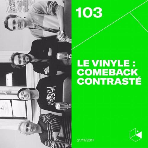 Make It Deep #103 - Le Vinyle : Un Comeback Contrasté ?