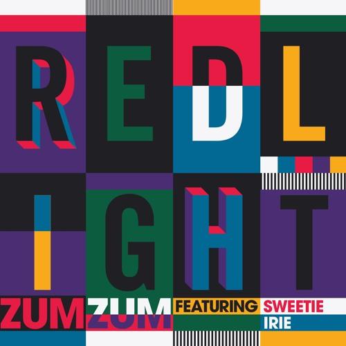 Redlight Ft Sweetie Irie - Zum Zum